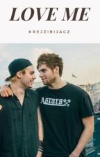 love me; muke by krejzibijacz