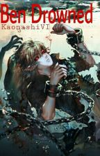 [CREEPYPASTA] Ben Drowned X Reader by KaonashiVI
