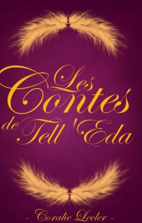 Les Contes de Tell'Eda by PrincesseLilie