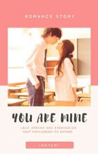 You are MINE by ino_yomi