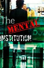 The Mental Institution! (Harry Styles) + by StylesImagines444