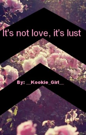 It's not love, it's lust || ° VKOOK ° by sehunbrzoza