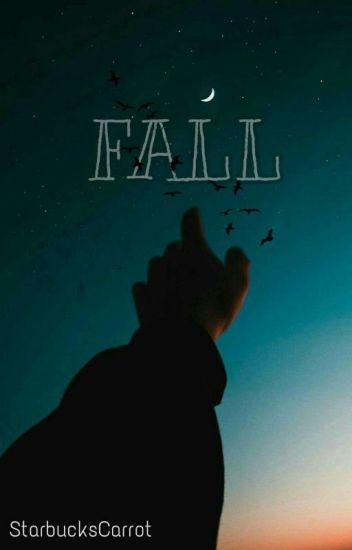 FALL : [ StefKi ]