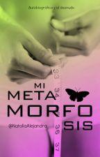 Mi metamorfosis by NataliaAlejandra