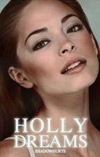 Holly Dreams by shadowhurts