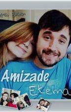 Amizade Eterna by Leonilismylove