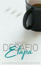 Desafio Etapa by KaahS2_