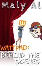 За кулисами WATTPAD  by MalyAl