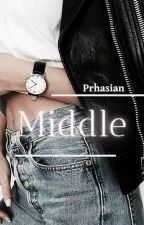 Middle by Prhasian