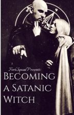 "Becoming a Satanic Witch--Based on Anton Lavey's ""The Satanic Witch"" by ForkSquad"