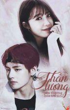 《 Thần Tượng 》  Taehyung × Eunji by GianHann