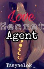 Love Secret Agent by Tasyaelok_