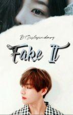 Fake it.  by BTSislejindary