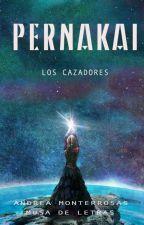 PERNAKAI: Los Cazadores by AndreaMonterrosas