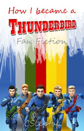 How i became a Thunderbird by Csteptoe