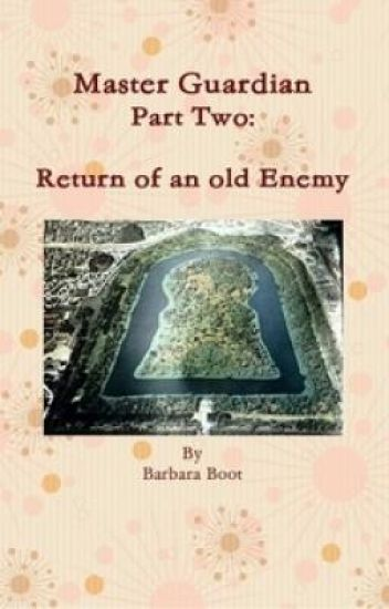 Extract from Part Two: Return of an old Enemy