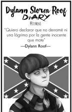 Diario de Dylann Roof by ItsMinS