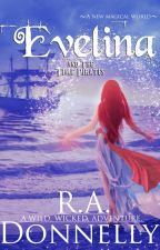 Evelina and the Time Pirates- Book One by RachelDonnelly5