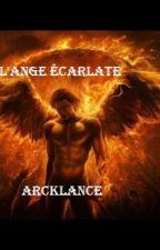 L'Ange écarlate (fanfiction Harry Potter) by Arcklance