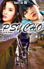Psycho by IraKaznovetska
