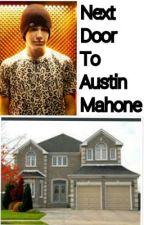 Next Door To Austin Mahone by erinm74