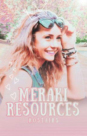 Meraki Resources by rostairs