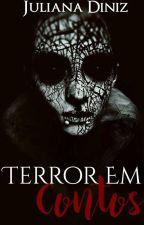 Terror em Contos by AutoraJulianaDiniz