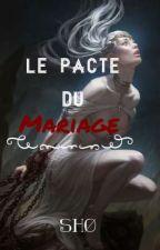 Le pacte du mariage by Ms_Incol