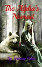 The Alpha's Nomad by SeeBritFisher