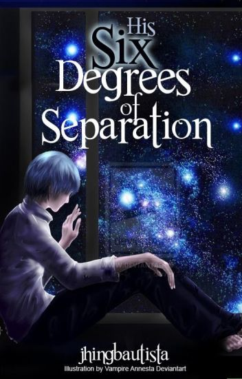 Six Degrees of Separation [HIS]