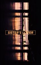 SISTER'S LOVER.  by GAISOLINE
