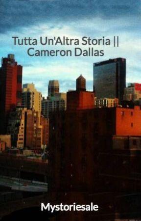 Tutta Un'Altra Storia    Cameron Dallas by Mystoriesale