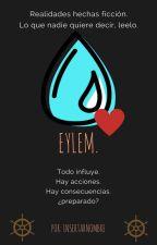 EYLEM. #PNovel by InsertarNombre_