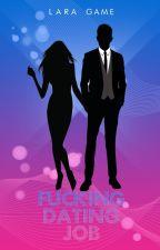 FUCKING DATING JOB (Vol.1) by Lara_Game