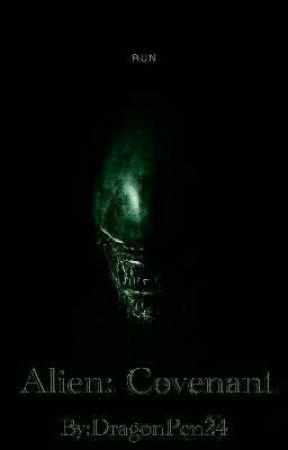 Alien: Covenant by DragonPen24
