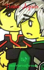 Never Again (Ninjago Fanfiction) by ShadowWarriorHybrid