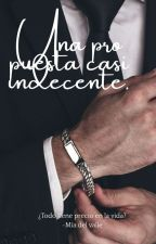 Una Propuesta Casi Indecente by gathiitha00
