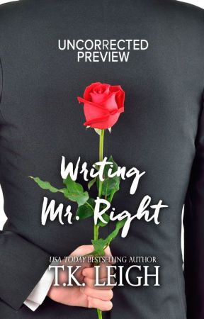Writing Mr. Right by TKLeigh
