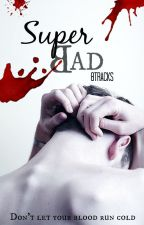 Super Bad (Completed 2013) by 3pointt14