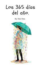 LOS 365 DÍAS DEL AÑO. by EluzDiaz