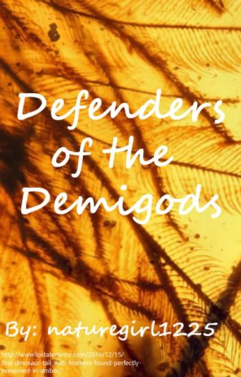Defenders of the Demigods - A Percy Jackson Fanfiction, Book Two