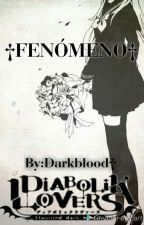 †//FENÓMENO//† DIABOLIK LOVERS by Darkblooding