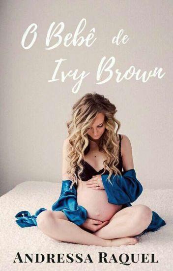 O Bebê De Ivy Brown-#4 Serie Família Brown