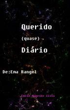 Querido (quase) Diário by EmileMageske15
