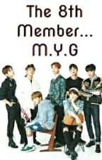 The 8th Member YOONGIxREADER  by SUGATECHONOLGY
