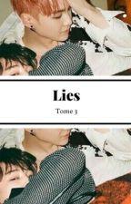 Lies [tome 3] by juliettepencil