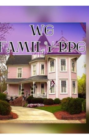 WG ~Family RPG  by everybook_onefeeling