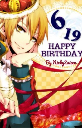 [COMPLETED] Happy Birthday! (Short Stories) by NickyZaizen