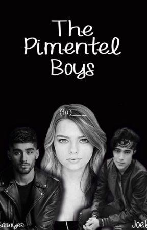 The Pimentel Boys- Joel y Tu-(Adaptada) by DianaBieberColon