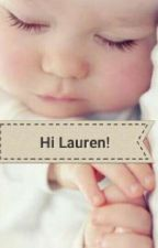 Hi Lauren! by mykamorgado